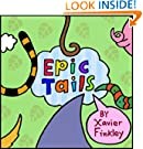 Epic Tails: A Fun Rhyming Children's Picture Book