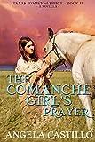 The Comanche Girl's Prayer, Texas Women of Spirit Book 2