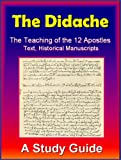 img - for Didache - The Teaching of the Twelve Apostles by the Early Christians (Christian Classics) book / textbook / text book