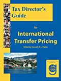 img - for Tax Director's Guide to International Transfer Pricing book / textbook / text book