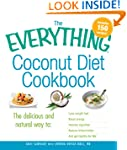 The Everything Coconut Diet Cookbook:...