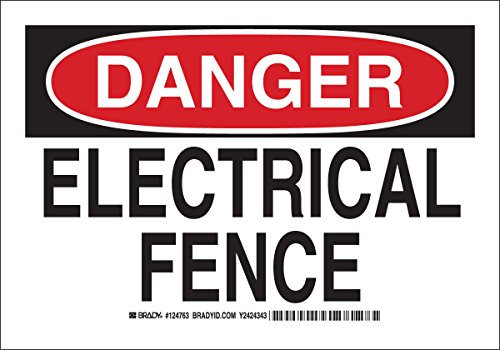 """Brady 124763 Admittance Sign, Legend """"Electric Fence"""", 7"""" Height X 10"""" Width, Black And Red On White"""