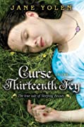 Curse of the Thirteenth Fey: The True Tale of Sleeping Beauty by Jane Yolen cover image