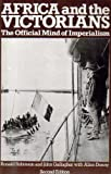 img - for Africa and the Victorians: The Official Mind of Imperialism book / textbook / text book