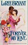 img - for Forever, My Love book / textbook / text book
