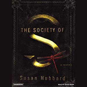 The Society of S: A Novel | [Susan Hubbard]