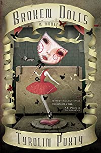Broken Dolls by Tyrolin Puxty ebook deal