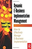 img - for Dynamic E-Business Implementation Management (E-Business Solutions) book / textbook / text book