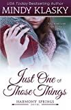 Just One of Those Things: A Small Town Contemporary Romance (Harmony Springs) (Volume 1)