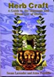 Herbcraft: A Guide to the Shamanic an...