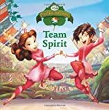 Team Spirit (Disney Fairies) (Pictureback(R))