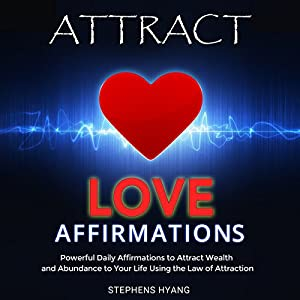 Attract Love Affirmations Audiobook