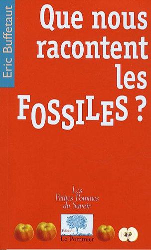 Que nous racontent les fossiles ?
