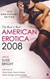 The Best of Best American Erotica 2008 (0743289633) by Bright, Susie
