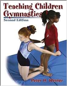 Teaching Children Gymnastics: Amazon.co.uk: Peter H ...