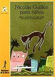 Nicolas Guillen Para Ninos / Nicolas Guillen for Children (Alba Y Mayo- Poesia) (Spanish Edition)