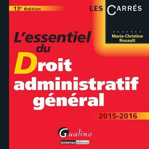 L'essentiel du droit administratif général 2015-2016