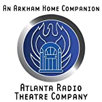 An Arkham Home Companion (Dramatized) | Brad Strickland