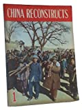 img - for China Reconstructs: A Bi-Monthly Magazine Published by the China Welfare Instiute. Volume 1, Jan.-Feb. 1952 book / textbook / text book