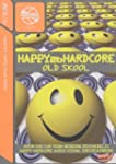 Happy 2b Hardcore - Old Skool