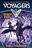 img - for Voyagers: Infinity Riders (Book 4) book / textbook / text book