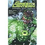 Green Lantern Vol. 3: Wanted - Hal Jordan ~ Geoff Johns