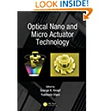 Optical Nano and Micro Actuator Technology