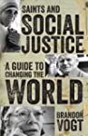 Saints and Social Justice: A Guide to...