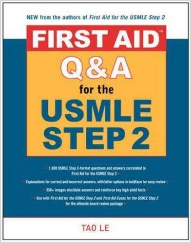 First Aid Q&A for the USMLE Step 2 CK (First Aid Series)