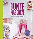 Bunte Maschen: M�bel - Kleidung - Acc...