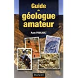 Guide du g�ologue amateurpar Alain Foucault