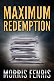 Maximum Redemption (Christmas story of hope)
