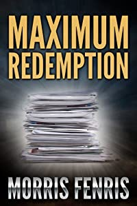 Maximum Redemption: Mystery Suspense by Morris Fenris ebook deal