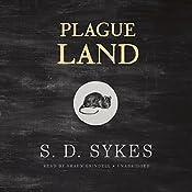 Plague Land | [S. D. Sykes]