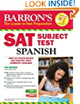 Sat Subject Test Spanish (Barron's Sa...