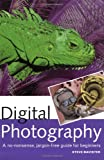 img - for Digital Photography: A No-Nonsense, Jargon-Free Guide for Beginners book / textbook / text book