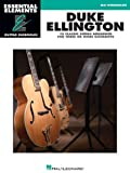 Duke Ellington - Essential Elements Guitar Ensembles: Mid-Intermediate Level (142346818X) by Ellington, Duke