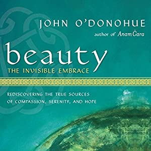 Beauty: The Invisible Embrace Audiobook