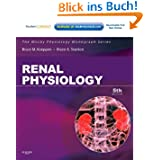 Renal Physiology: Mosby Physiology Monograph Series (with Student Consult Online Access) (Mosby's Physiology Monograph...