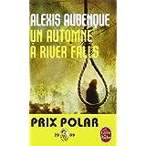 Un automne � River Fallspar Alexis Aubenque