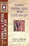 The Spirit-Filled Life Bible Discovery Series: B24-Passing Faith's Tests with Love and Joy (Spirit-Filled Life Bible Discovery Guides)