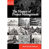 The History of Project Managementby Mark Kozak-Holland