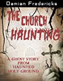 The Church Haunting