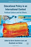 img - for Educational Policy in an International Context: Political Culture and Its Effects (Education Policy) book / textbook / text book