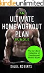 An Ultimate Home Workout Plan Bundle:...