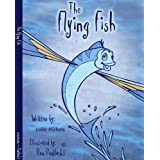 The Flying Fish: Race to Lapwater Lagoon
