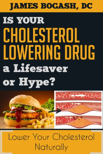 the-cholesterol-myth-is-your-cholesterol-lowering-drug-a-lifesaver-or-hype-english-edition