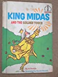 King Midas and the Golden Touch (Beginner Books) (0001711385) by Perkins, Al