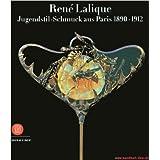 Rene Lalique. Jugendstil-Schmuck aus Paris 1890 - 1912