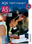 AQA English Language B AS Second Edition